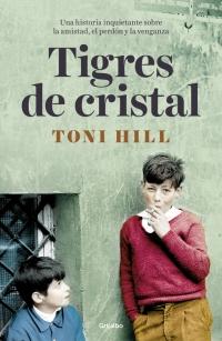 Portada libro Tigres de Cristal de Toni Hill